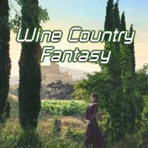 Wine Country Fantasy